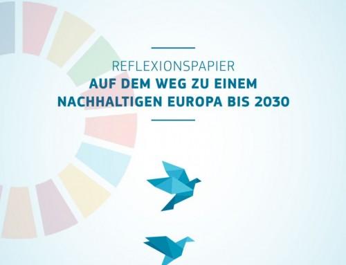 EU-Reflexionspapier: nachhaltige Entwicklung in Europa braucht Transformation statt kleiner Schritte